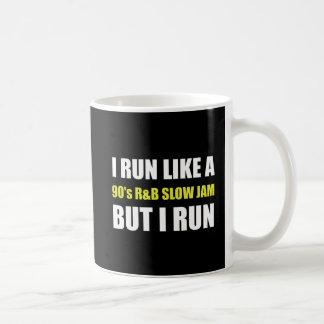 Run Like Slow Jam Funny Coffee Mug