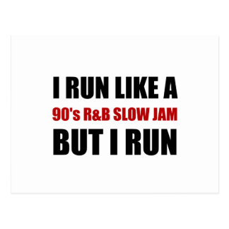 Run Like Slow Jam Funny Postcard