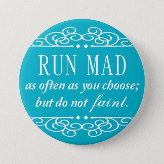 Run Mad / Do Not Faint Austen Button (Aqua Blue)