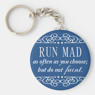 Run Mad / Do Not Faint Jane Austen Keychain (Blue)