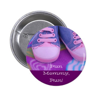 Run Mommy Run Shoes buttons Baby Humor Funny
