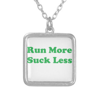 Run More Suck Less Green Pendants