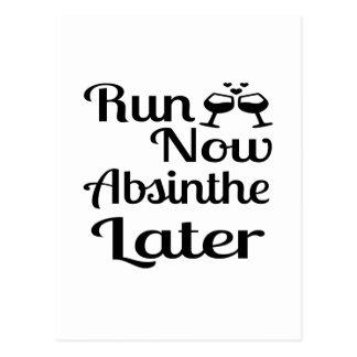Run Now Absinthe Later Postcard