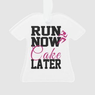 Run Now Cake Later Ornament