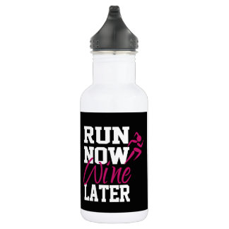 Run Now Wine Later 532 Ml Water Bottle