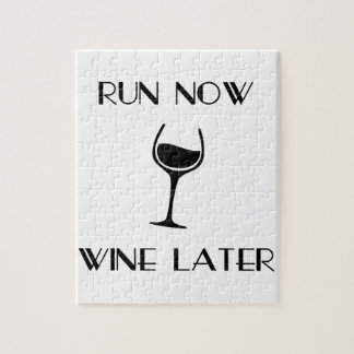 Run Now Wine Later Jigsaw Puzzle