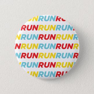 Run Run Run 6 Cm Round Badge