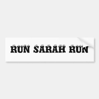 RUN SARAH RUN BUMPER STICKER