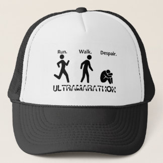 Run Walk Despair Trucker Hat