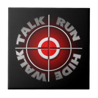 Run walk talk hide. ceramic tile