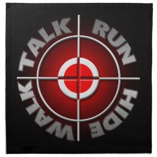 Run walk talk hide. napkin