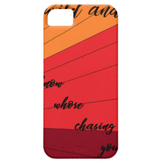 run wild and free you never know whose chasing you iPhone 5 cover