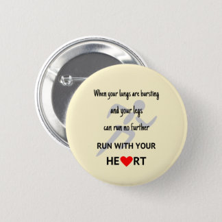 Run with your heart sports motivation 6 cm round badge