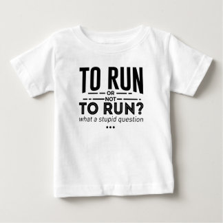 Runners Run Running Is Life Design Baby T-Shirt