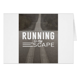 Running Is My Escape Card