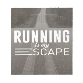 Running Is My Escape Notepad