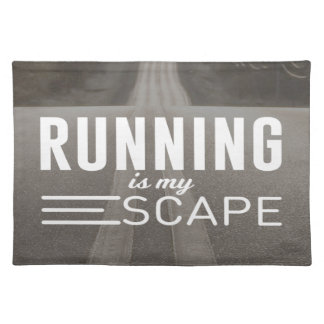 Running Is My Escape Placemat