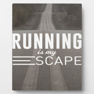 Running Is My Escape Plaque