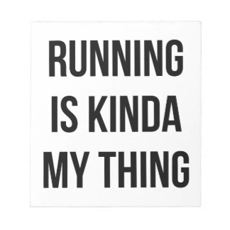 Running Is My Thing Notepad