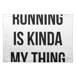 Running Is My Thing Placemat