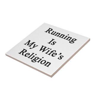 Running Is My Wife's Religion Ceramic Tiles