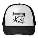 Running is so Gangsta Cap