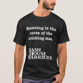 Running is the curse T-Shirt