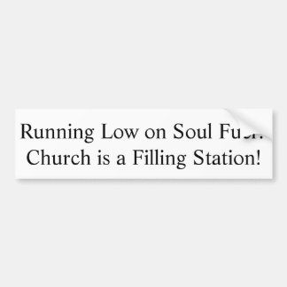 Running Low on Soul Fuel? sticker