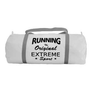 RUNNING, the original extreme sport. (blk) Gym Bag