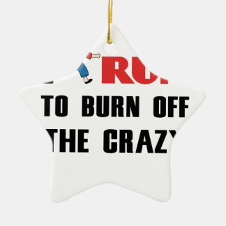 running to burn off the craziness ceramic ornament