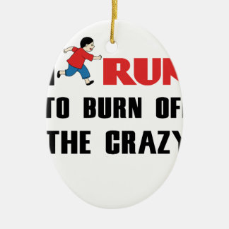 running to burn off the craziness ceramic oval decoration