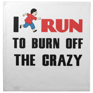 running to burn off the craziness napkin