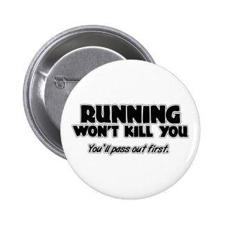 Running Won t Kill You Button