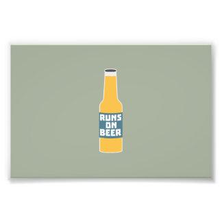Runs on Beer Bottle Zcy3l Art Photo
