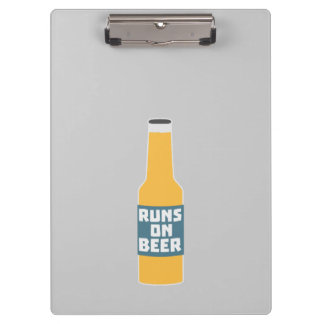 Runs on Beer Bottle Zcy3l Clipboard
