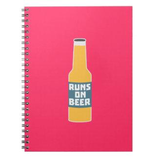 Runs on Beer Bottle Zcy3l Notebooks