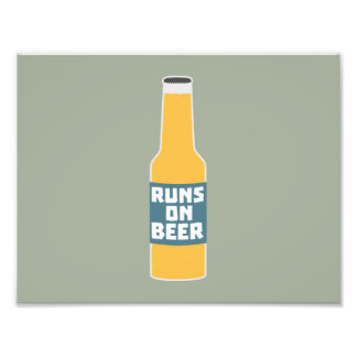 Runs on Beer Bottle Zcy3l Photographic Print