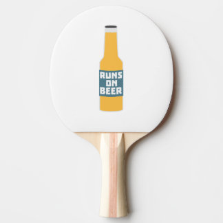 Runs on Beer Bottle Zcy3l Ping Pong Paddle