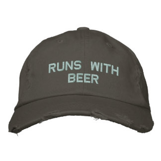 Runs with Beer! Drinking Hat for the party guy Embroidered Hats