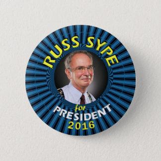 Russ Sype for President 2016 6 Cm Round Badge