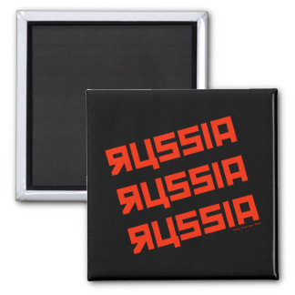RUSSIA RUSSIA RUSSIA MAGNET