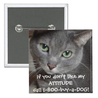 Russian Blue Gray Cat Attitude Humor Pinback Button
