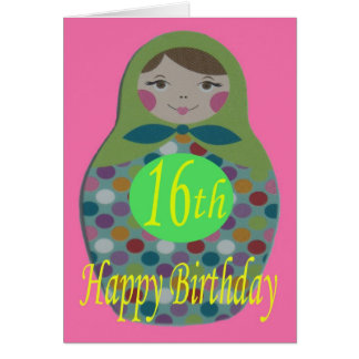 Russian Doll Happy 16th Birthday Card