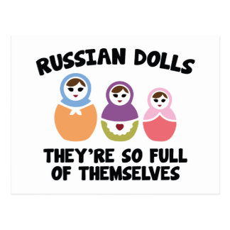 Russian Dolls. They're So Full Of Themselves. Postcard