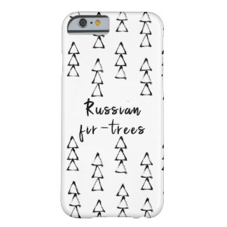 Russian fir-trees. barely there iPhone 6 case
