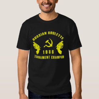 Russian Roulette Champion T Shirt