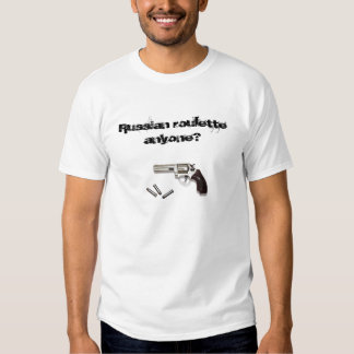 Russian roulette t-shirts