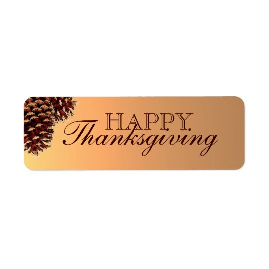 Rustic brown pine cone Happy Thanksgiving labels