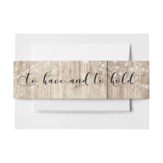 "Rustic Brown Wood & Lights ""To Have and to Hold"" Invitation Belly Band"