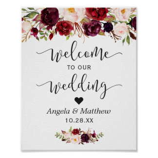 Rustic Burgundy Red Floral Welcome Wedding Sign Poster